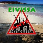 No to oil in Ibiza