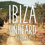 Ibiza Unheard Podcast